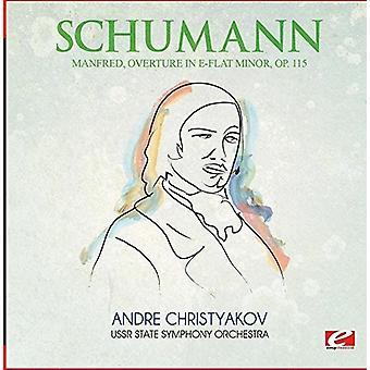 Schumann - Manfred-Ouvertüre in E-Flat Minor Op. 115 [CD] USA import