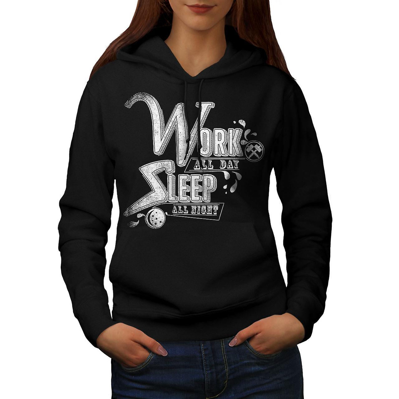 Work All Day Sleep Slogan Women Black Hoodie | Wellcoda