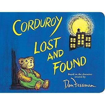 Corduroy Lost and Found by Don Freeman - 9780425290859 Book