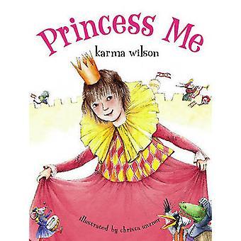 Księżniczka mi Karma Wilson - Christa Unzner - 9781416940982 dokonać rezerwacji