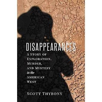Försvinnanden - en berättelse om prospektering - mord- och mysterium i