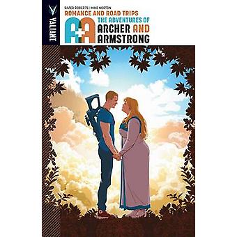 A&A - Volume 2 - The Adventures of Archer & Armstrong - Romance and Road