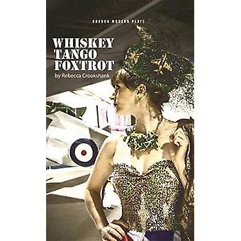 Whisky Tango Foxtrot von Rebecca Crookshank - 9781783197200 Buch