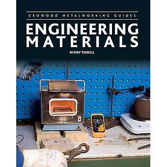 Engineering Materials by Henry Tindell - 9781847976796 Book