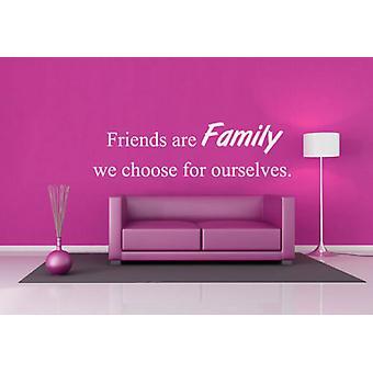 Gli amici sono la famiglia scegliamo noi stessi Sticker da parete