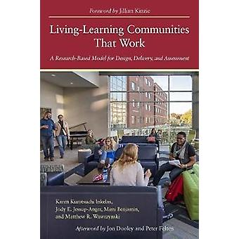 Living-Learning Communities that Work - A Research-Based Model for Des