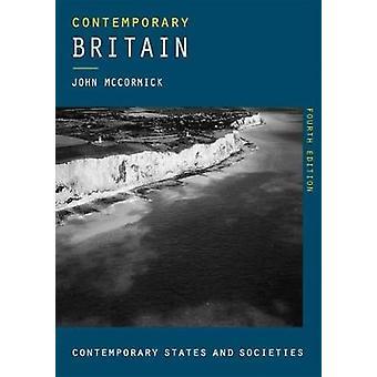 Contemporary Britain by John McCormick - 9781137576781 Book