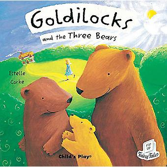 Goldilocks and the Three Bears by Estelle Corke - 9781904550198 Book