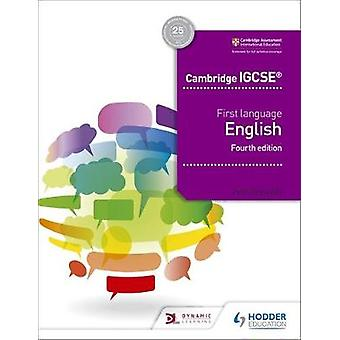 Cambridge IGCSE First Language English 4th edition by John Reynolds -