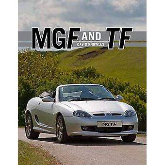 MGF und TF - die komplette Story von David Knowles - 9781847972026 Buch