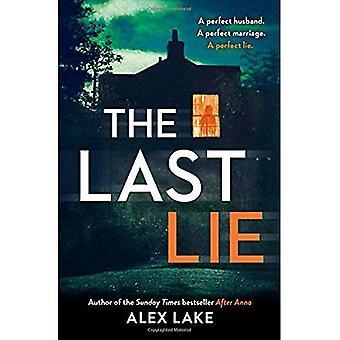 Le dernier mensonge: L'incontournable nouveau thriller de l'auteur de best-sellers du Sunday Times