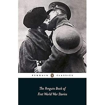 The Penguin Book of First World War Stories (Penguin Classics)