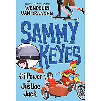 Sammy Keyes and the Power of Justice Jack (Sammy Keyes