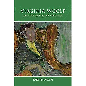 Virginia Woolf and the Politics of Language