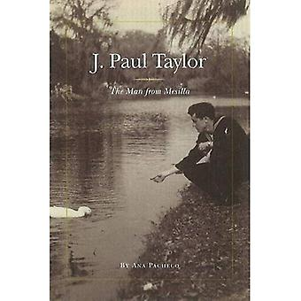 J. Paul Taylor: The Man from Mesilla