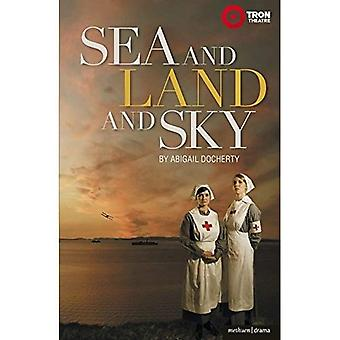 Sea and Land and Sky (Modern Plays)