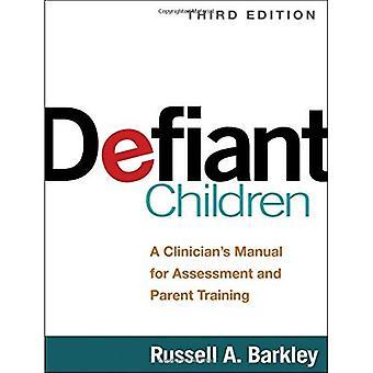 Trotsiga barn, tredje upplagan: En tuberkulostatika handbok för bedömning och överordnade träning