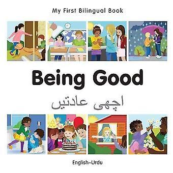 My First Bilingual Book - Being Good - Urdu-English