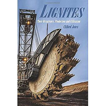 Lignites: Their Occurrence, Production and Utilisation