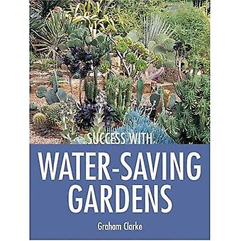 Success with Water-Saving Gardens (Success with ...S.)