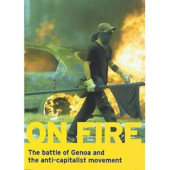 On Fire: The Battle of Genoa and the Anti-capitalist Movement