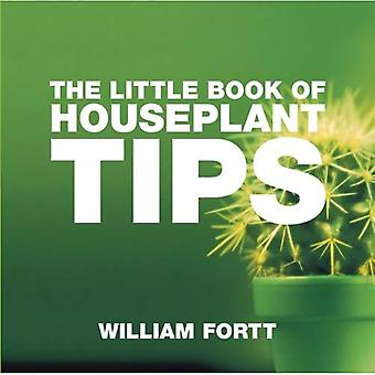 The Little Book of Houseplant Tips