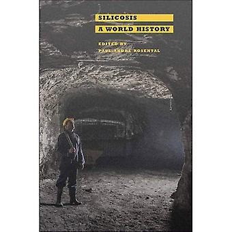 Silicosis: Una historia del mundo