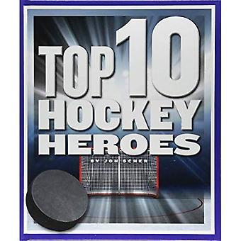 Top 10 Hockey Heroes (Top 10 in Sports)