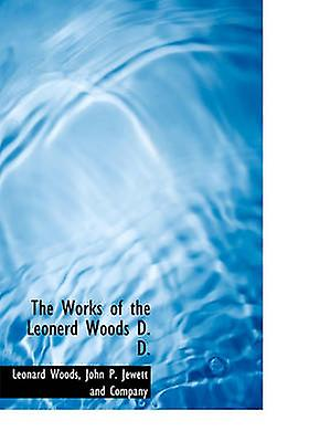 The Works of the Leonerd boiss D. D. by boiss & Leonard