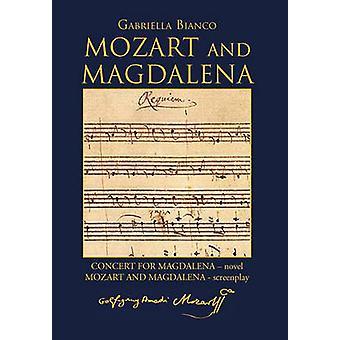 Mozart und Magdalena von Bianco & Gabriella