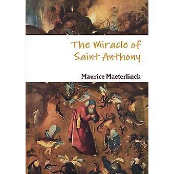 معجزة سانت أنتوني ماترلينك & موريس