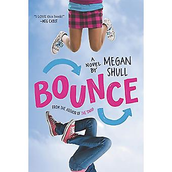 Bounce by Megan Shull - 9780062311733 Book