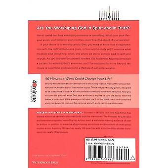 Living a Life of True Worship by Kay Arthur - Diane Vereen - 97803074