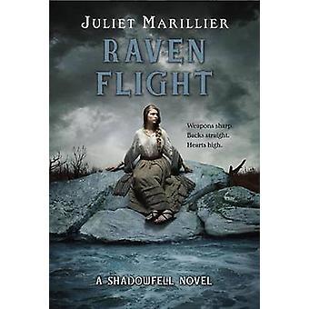 Raven Flight by Juliet Marillier - 9780375871979 Book