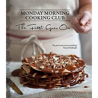 The Feast Goes on by Monday Morning Cooking Club - 9780732297817 Book