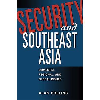 Asie du Sud-est - nationales - régionales et mondiales questions de sécurité et par
