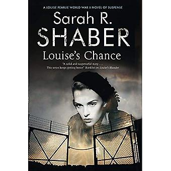 Louises Chance: ein Spionage-Thriller der 1940er Jahre inmitten des Krieges Washington (Louise Pearlie Geheimnis)