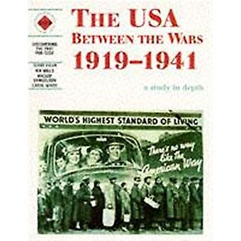 Discovering the Past: USA Between the Wars, 1919-41 (Discovering the Past for GCSE)