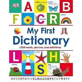My First Dictionary by Betty Root - Mark Ruffle - Jenny Snape - Jonat