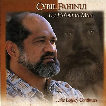 Cyril Pahinui - Ka Ho'Oilina Mau [CD] USA import