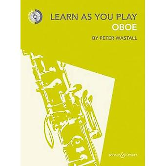 Learn As You Play Oboe by Peter Wastall