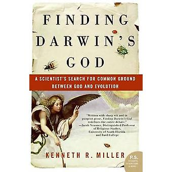 Finding Darwin's God - A Scientist's Search for Common Ground Between