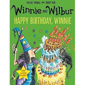 Winnie und Wilbur - Happy Birthday - Winnie von Valerie Thomas - Korky