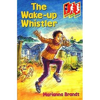 The Wake-up Whistler by Marianna Brandt - 9780333724149 Book