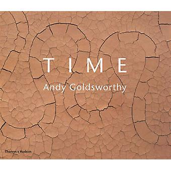 Tempo - Andy Goldsworthy di Andy Goldsworthy - Terry Friedman - 9780500