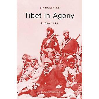 Tibet i kval - Lhasa 1959 af Jianglin Li - Susan Wilf - 978067408889