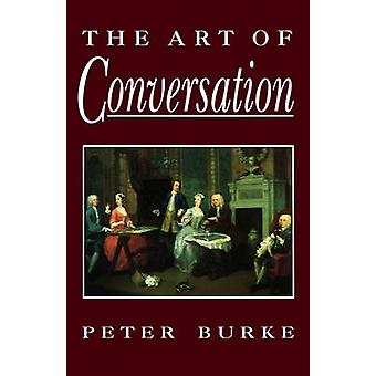The Art of Conversation by Peter Burke - 9780745612881 Book