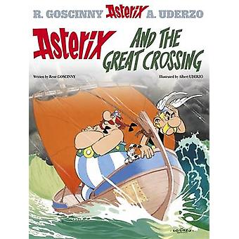 Asterix and the Great Crossing - Album 22 by Rene Goscinny - Albert Ud