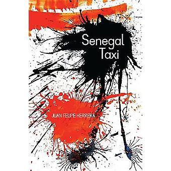 Senegal Taxi (2nd) by Juan Felipe Herrera - 9780816530151 Book