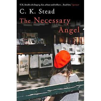 Nödvändiga ängeln av C. K. Stead - 9781760631154 bok